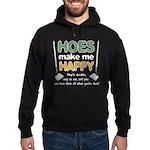 Hoes (Ho's) Make Me Happy Hoodie (dark)