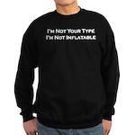 I'm Not Your Type Sweatshirt (dark)