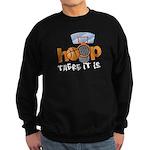 Hoop... There It Is Sweatshirt (dark)