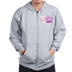 Bitched at by a Cat Zip Hoodie