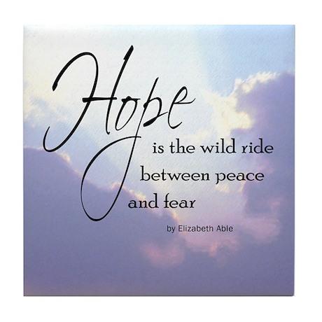 Hope, a Wild Ride - Tile Coaster