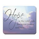 Hope, a Wild Ride - Mousepad