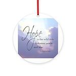 Hope, a Wild Ride - Ornament (Round)