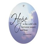 Hope, a Wild Ride - Oval Ornament