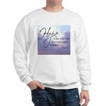 Hope, a Wild Ride - Sweatshirt