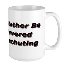 I'd rather be Powered Parachuting Coffee Cup