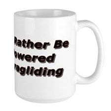 I'd rather be Powered Paragliding Coffee Cup