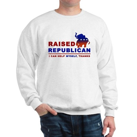 Raised Republican Sweatshirt