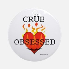 Crue Obsessed Ornament (Round)