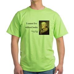 Thomas Jefferson 27 Green T-Shirt