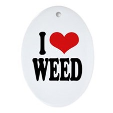 I Love Weed Oval Ornament
