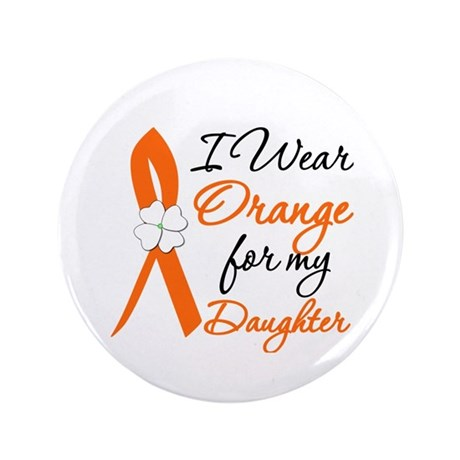 """I Wear Orange For My Daughter 3.5"""" Button"""