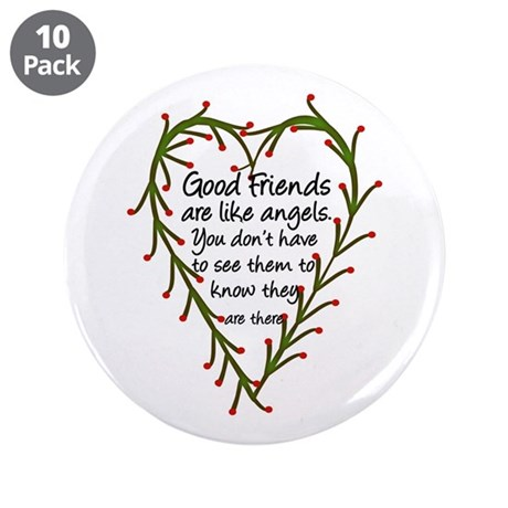 "Friends Are Like Angels 3.5"" Button (10 pack)"