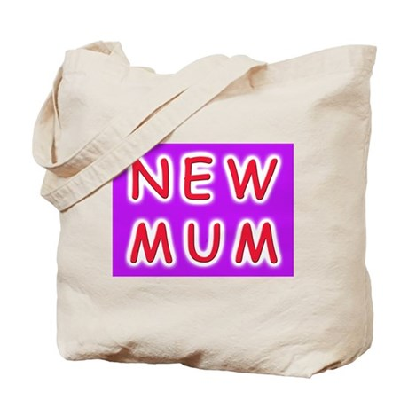 Give a new mother a NEW MUM Tote Bag