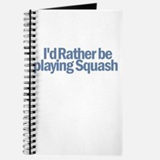 I'd Rather be playing Squash Journal