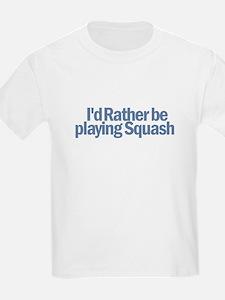 I'd Rather be playing Squash T-Shirt