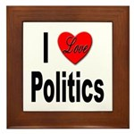 I Love Politics Framed Tile