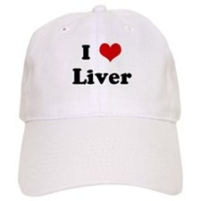 I Love Liver Baseball Cap