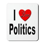 I Love Politics Mousepad