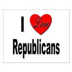 I Love Republicans Small Poster