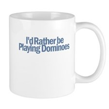 I'd Rather be playing Dominoe Mug