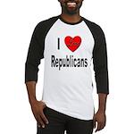 I Love Republicans Baseball Jersey