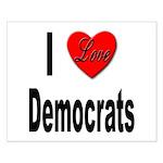 I Love Democrats Small Poster