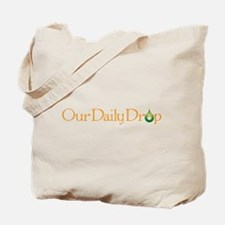 Our Daily Drop Tote Bag