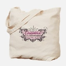 Conservativism is for Everyon Tote Bag