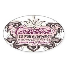 Conservativism is for Everyon Oval Decal
