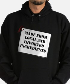 Made From Local and Imported Hoodie