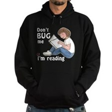 Don't Bug Me/I'm Reading Hoodie