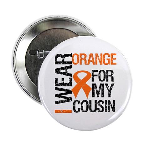 "I Wear Orange For Cousin 2.25"" Button"