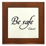 Be Safe Framed Tile