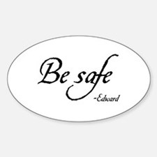 Be Safe Oval Decal