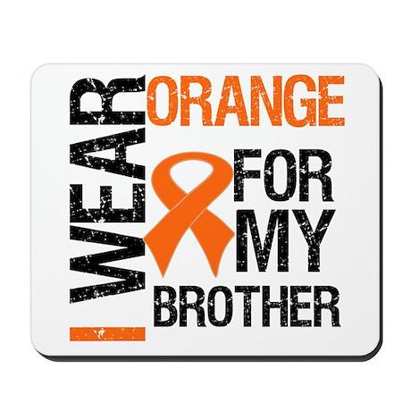 I Wear Orange For Brother Mousepad