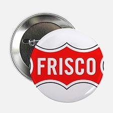"""Frisco Railroad 2.25"""" Button"""