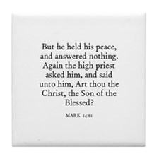 MARK  14:61 Tile Coaster