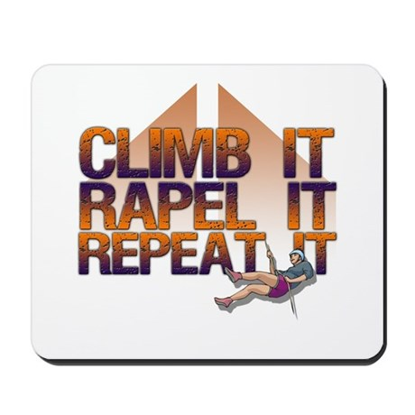 Repel It/Climber Mousepad