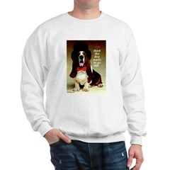 Dog Wants To Go Out Sweatshirt