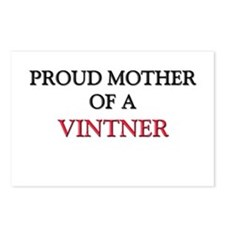 Proud Mother Of A VINTNER Postcards (Package of 8)