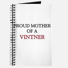 Proud Mother Of A VINTNER Journal