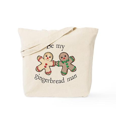 BE MY GINGERBREAD MAN Tote Bag