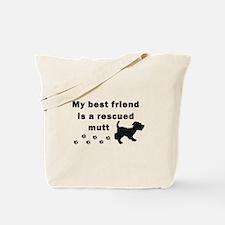 Best Friend Rescued Mutt Tote Bag
