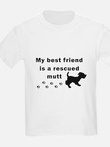 Best Friend Rescued Mutt T-Shirt