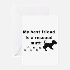 Best Friend Rescued Mutt Greeting Card