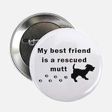 "Best Friend Rescued Mutt 2.25"" Button"