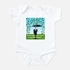 Be a Billionaire Infant Bodysuit