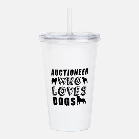 Auctioneer Who Loves D Acrylic Double-wall Tumbler