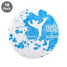 "Lesson 1 - Yoko Geri Jodan 3.5"" Button (10 pack)"